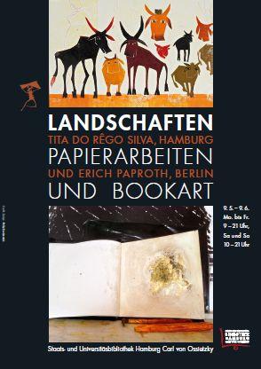 """""""Landschaften"""". Papierarbeiten und Bookart. Tita do Rêgo Silva, Hamburg, und Erich Paproth, Berlin"""