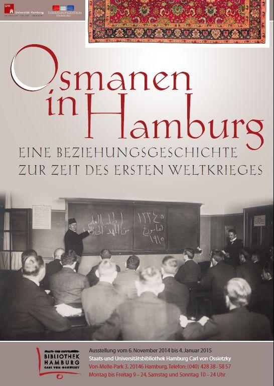 Osmanen in Hamburg - eine Beziehungsgeschichte zur Zeit des Ersten Weltkrieges
