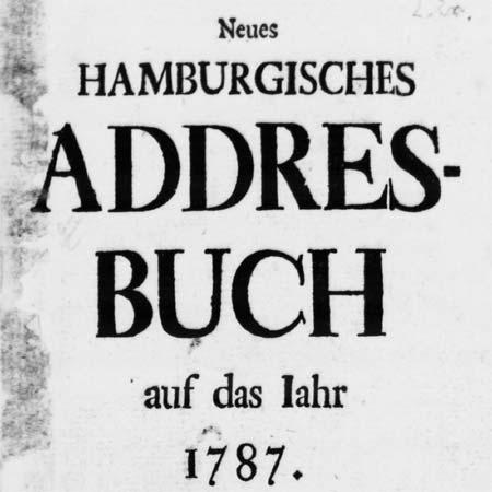 Neues hamburgisches Addres-Buch auf das Jahr 1787