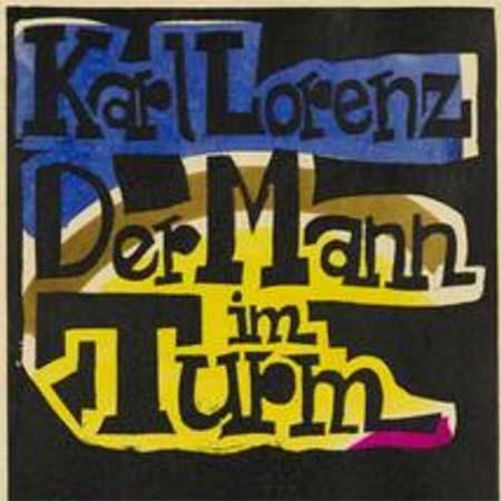 Lorenz, Karl: Der Mann im Turm